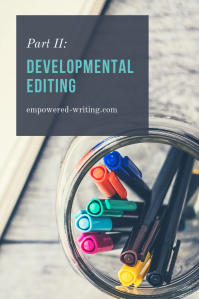 how to developmental editing editing your book writing a novel